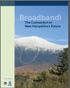 Report cover for Broadband: The Connection to New Hampshire's Furutre