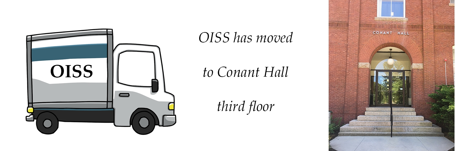photo of moving truck and Conant Hall, signifying OISS move to new offices