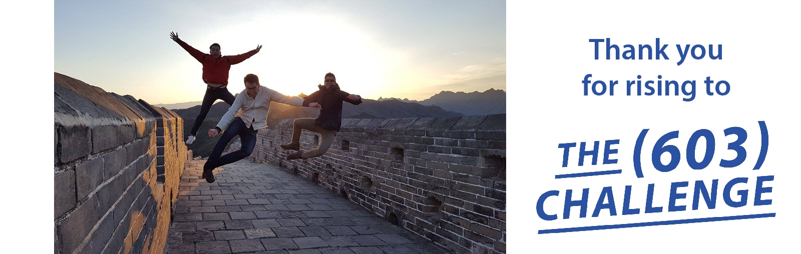 3 guys on Great Wall of China with thank you for rising to 603 Challenge text