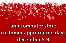 UNH Computer Store customer appreciation days