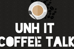 UNH IT Coffee Talk