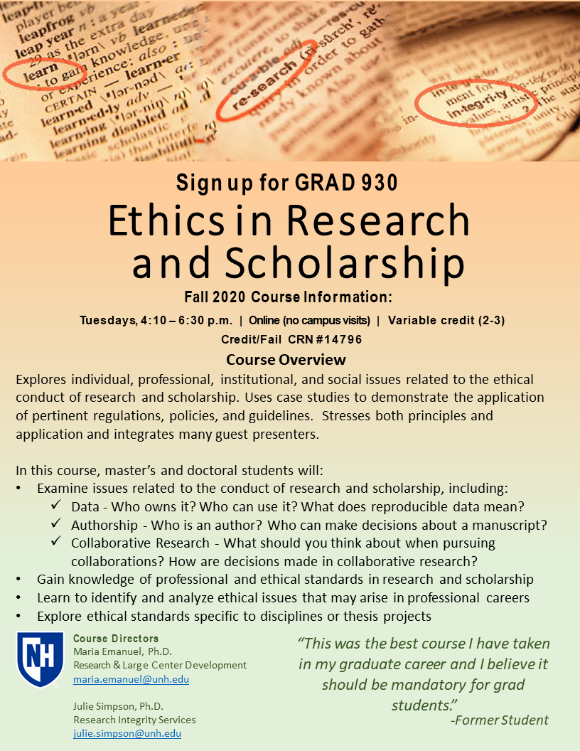 Information about the course GRAD 930: Ethics in Research and Scholarship