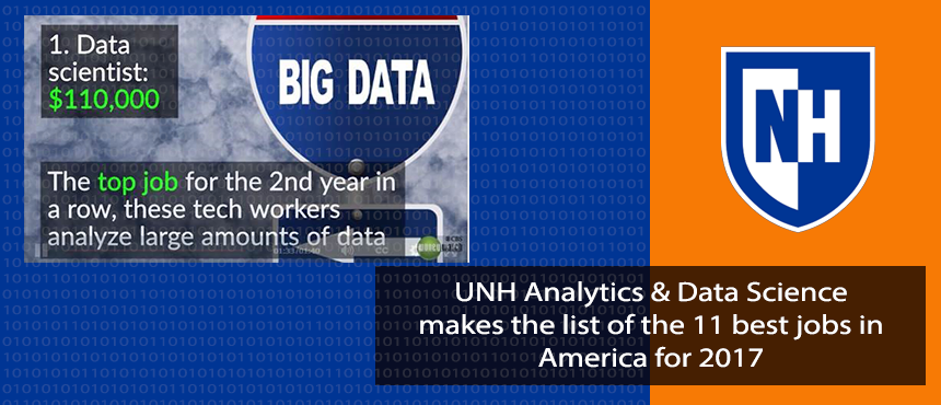 UNH Analytics & Data Science makes the list of the 11 best jobs in America for 2017