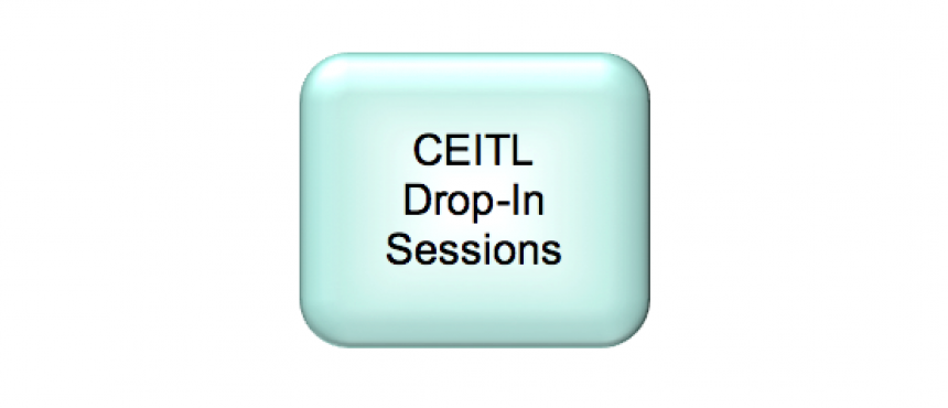 CEITL Drop-In Sessions