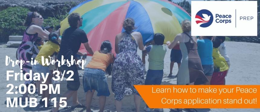 Peace Corps Prep Drop-In 3/2 2:00 MUB 115
