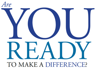 Are you ready to make a difference?