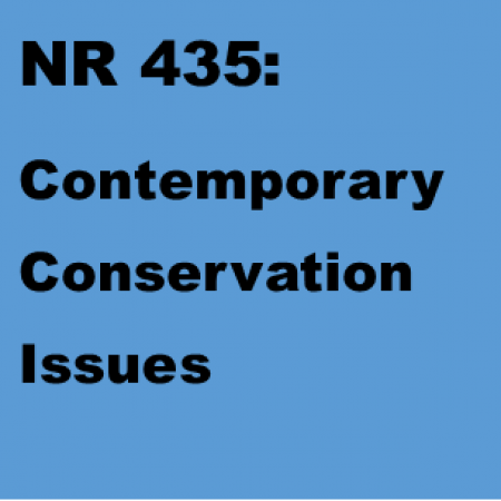 NR 435: Contemporary Conservation Issues