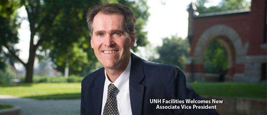 UNH Facilities Welcomes new Associate Vice President Bill Janelle
