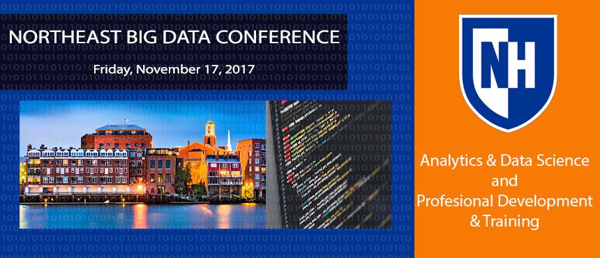Northeast Big Data Conference, Friday November 17, 2017