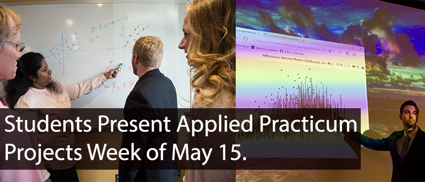 Students Present Practicum projects week of May 15
