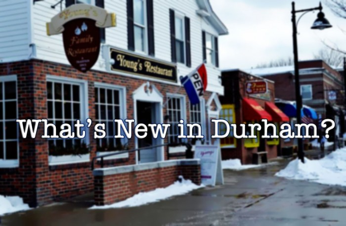 What's New in Durham?