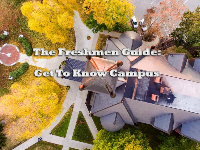 The 2016 Freshmen Guide Part 2: Know Your Campus