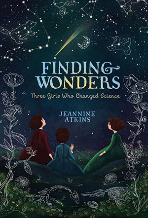 Finding Wonders by UNH alumna Jeannine Atkins '84