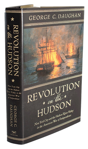 Revolution on the Hudson by UNH alum George C. Daughan '61
