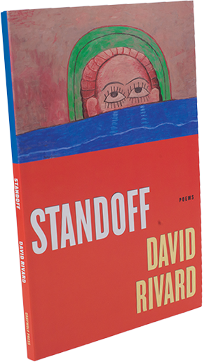 Standoff by UNH English professor and poet David Rivard