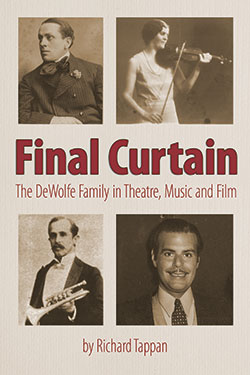 """Final Curtain: The DeWolfe Family in Theatre, Music and Film"" cover"