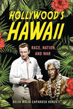"""Hollywood's Hawaii: Race, Nation, and War"" cover"