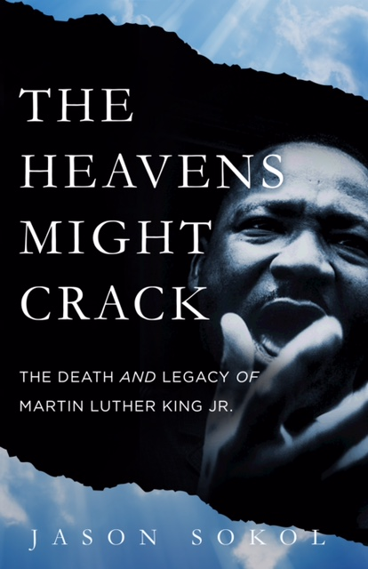 Cover of the book THE HEAVENS MIGHT CRACK, by UNH history professor Jason Sokol