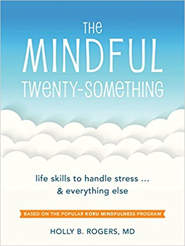 "cover of the book ""The Mindful Twenty-Something"""
