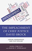 The Impeachment of Chief Justice David Brock