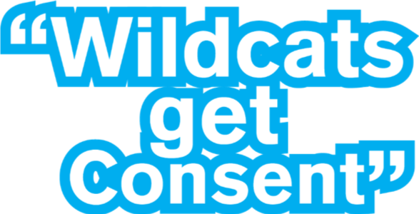 "A graphic reading ""Wildcats get consent"""