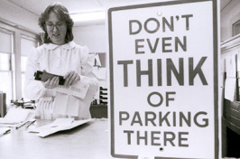 """parking office with sign """"don't even THINK of parking there"""""""