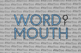 #MeToo Word of Mouth graphic