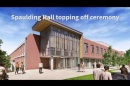 Spaulding Hall Topping Off Ceremony