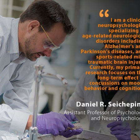Daniel R. Seichepine, UNH Assistant Professor of Psychology and Neuropsychology, and quote