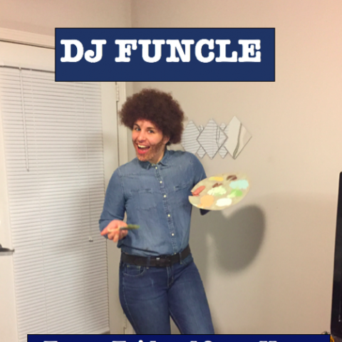 DJ Funcle Every Friday 10-12